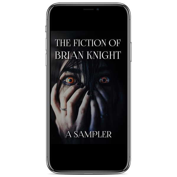 The Fiction of Brian Knight